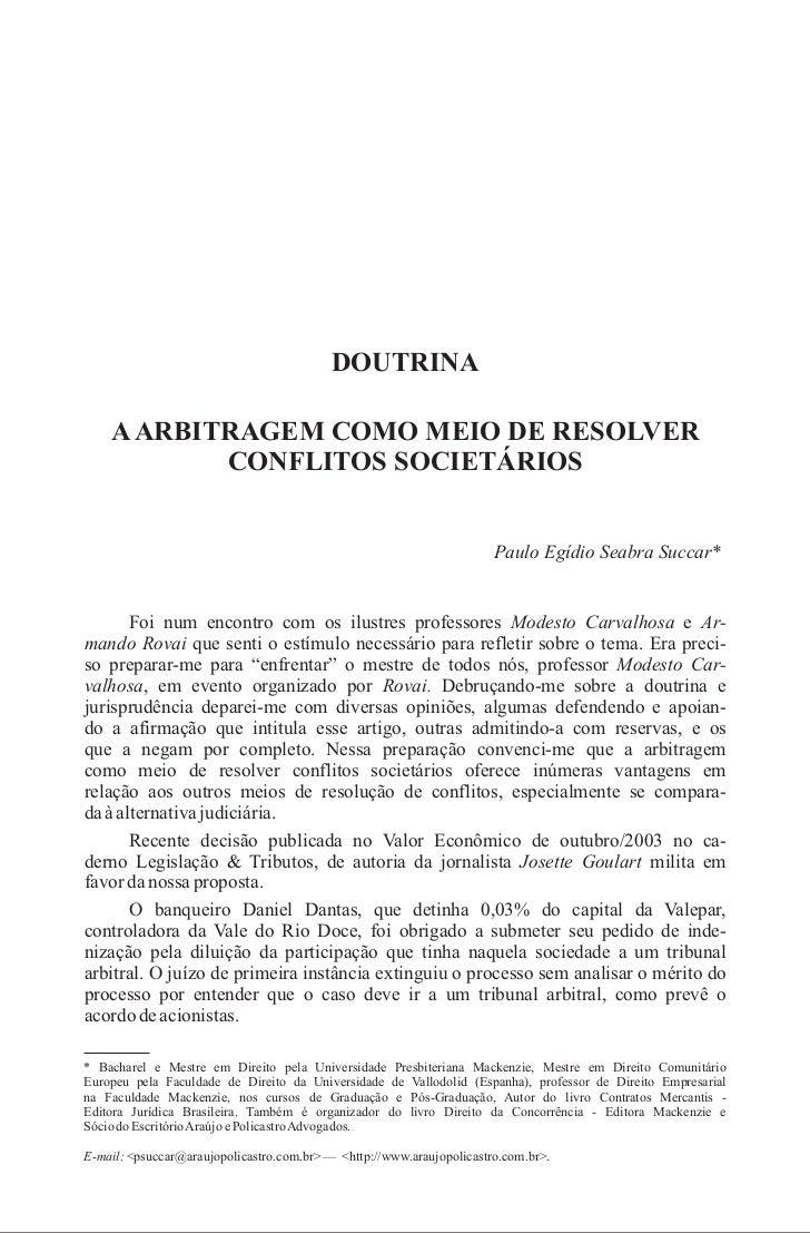 DOUTRINA    A ARBITRAGEM COMO MEIO DE RESOLVER           CONFLITOS SOCIETÁRIOS                                            ...