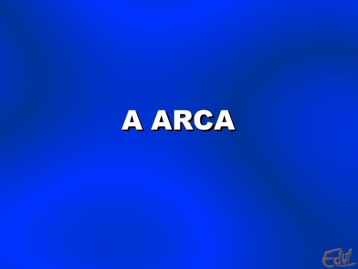 A ARCA