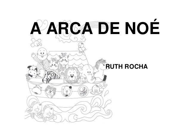 Arca De Nóe Para Colorir: A Arca De Noé Ruth Rocha ( Para Colorir