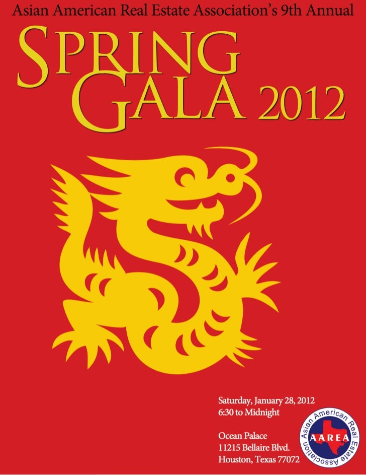 Asian American Real Estate Association's             9th Annual Spring GalaJanuary 28, 2012       6:30 p.m. to MidnightOce...