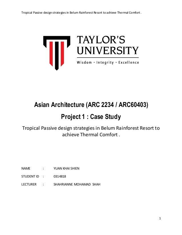 Tropical Passive design strategies in Belum Rainforest Resort to achieve Thermal Comfort . 1 Asian Architecture (ARC 2234 ...