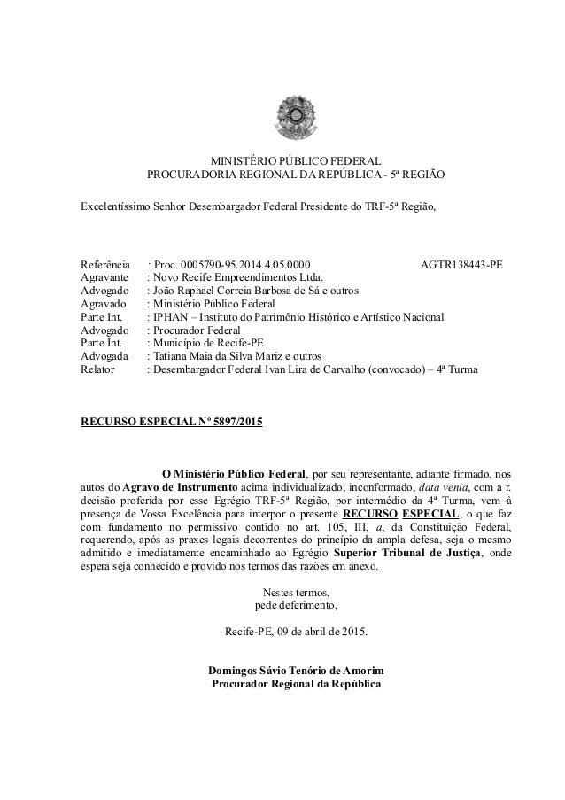 MINISTÉRIO PÚBLICO FEDERAL PROCURADORIA REGIONAL DA REPÚBLICA - 5ª REGIÃO Excelentíssimo Senhor Desembargador Federal Pres...