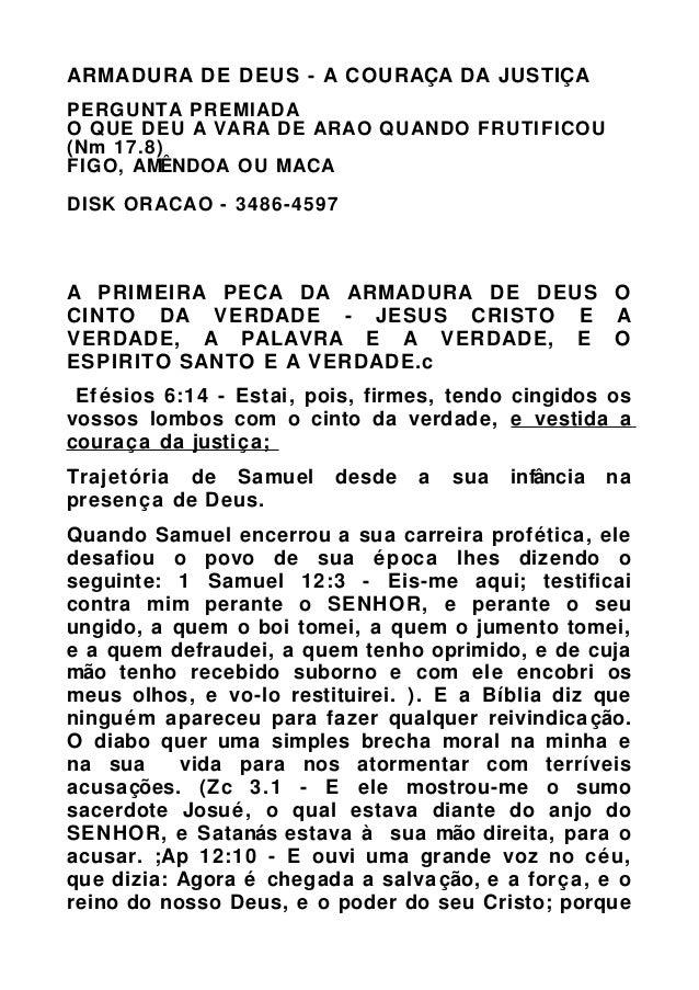 ARMADURA DE DEUS - A COURAÇA DA JUSTIÇA PERGUNTA PREMIADA O QUE DEU A VARA DE ARAO QUANDO FRUTIFICOU (Nm 17.8) FIGO, AMÊND...