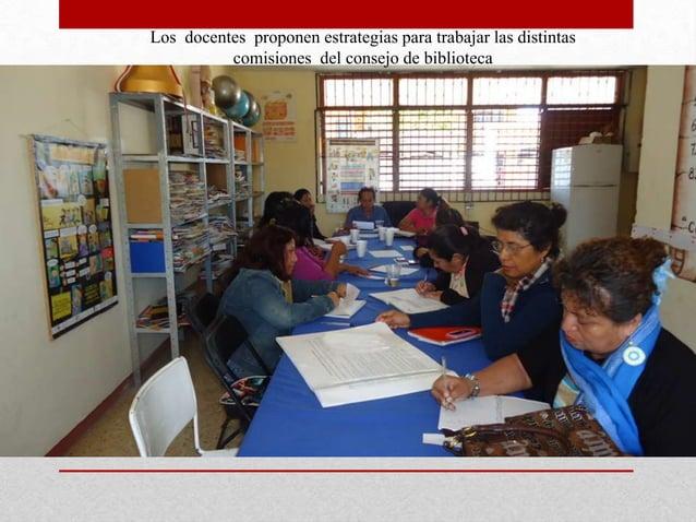 Los docentes proponen estrategias para trabajar las distintas          comisiones del consejo de biblioteca