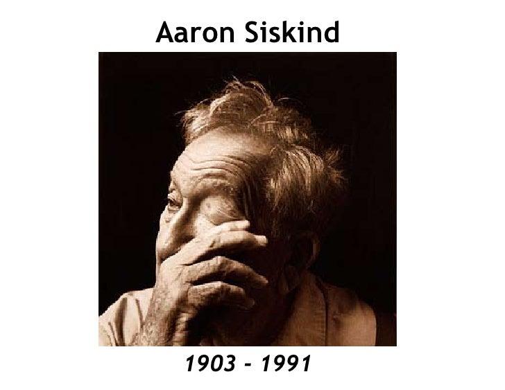 Aaron Siskind      1903 - 1991