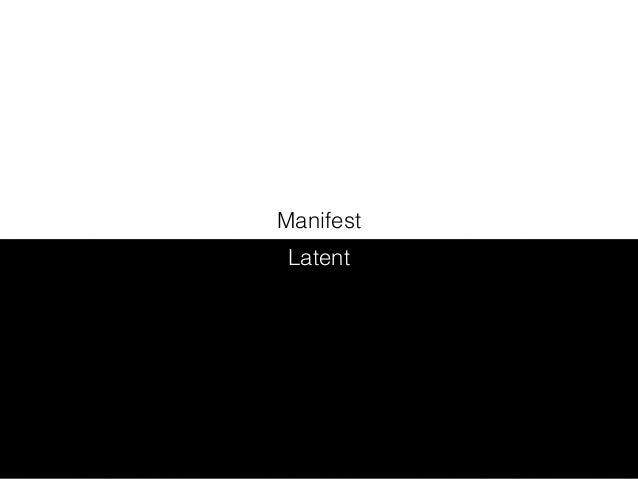 @DrAaronB Manifest Latent
