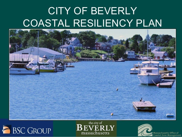CITY OF BEVERLY COASTAL RESILIENCY PLAN