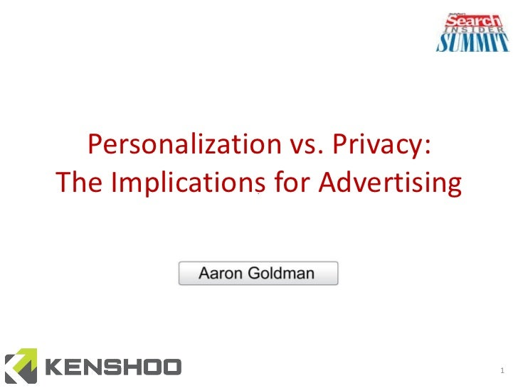 Personalization vs. Privacy: The Implications for Advertising