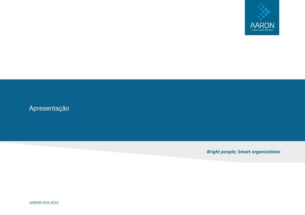 Apresentação                       Brightpeople;Smartorganizations     AARONHCA2010