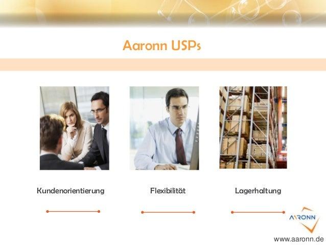 Aaronn USPs Kundenorientierung Flexibilität Lagerhaltung www.aaronn.de