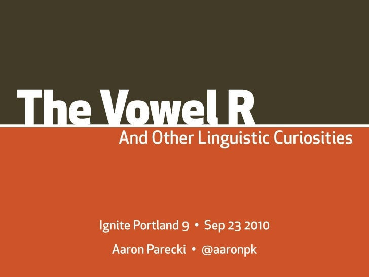The Vowel R - Ignite Portland 9