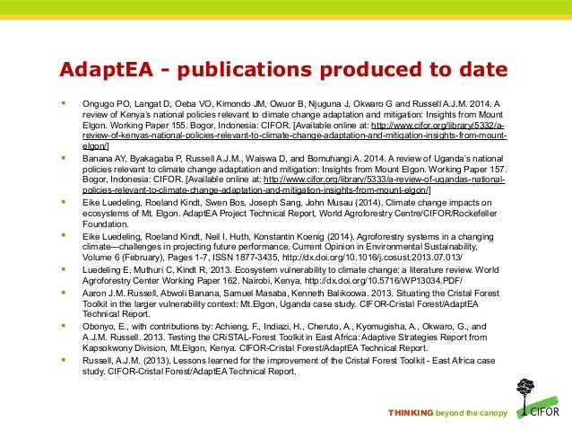 THINKING beyond the canopy AdaptEA - publications produced to date  Ongugo PO, Langat D, Oeba VO, Kimondo JM, Owuor B, Nj...