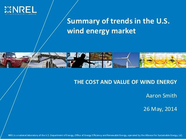 Summary of trends in the U S  wind energy market - Aaron smith nrel