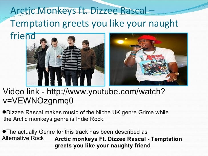 Arctic monkeys original pitch 2 arctic monkeys ft dizzee rascal temptation greets you like your naught friend m4hsunfo Gallery