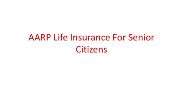 AARP Life Insurance For Senior Citizens