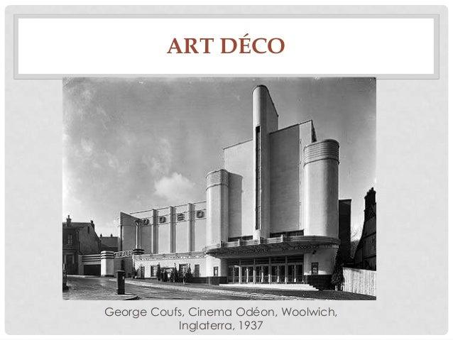 ART DÉCOGeorge Coufs, Cinema Odéon, Woolwich,Inglaterra, 1937