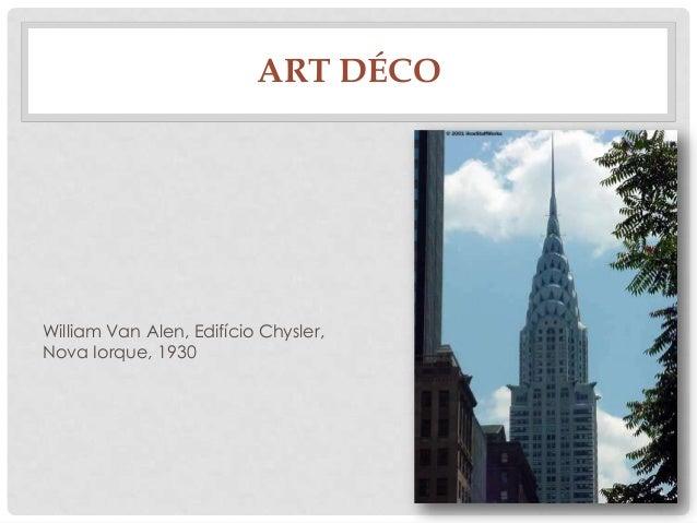 William Van Alen, Edifício Chysler,Nova Iorque, 1930ART DÉCO