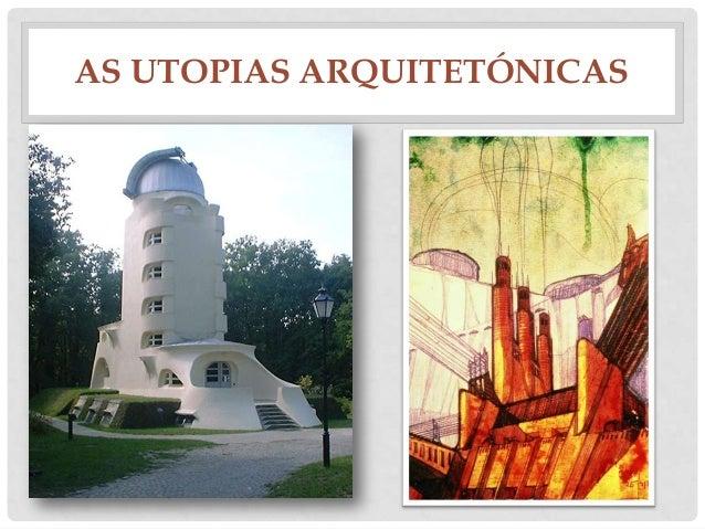 AS UTOPIAS ARQUITETÓNICAS