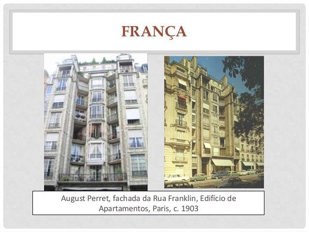 FRANÇAAugust Perret, fachada da Rua Franklin, Edifício deApartamentos, Paris, c. 1903
