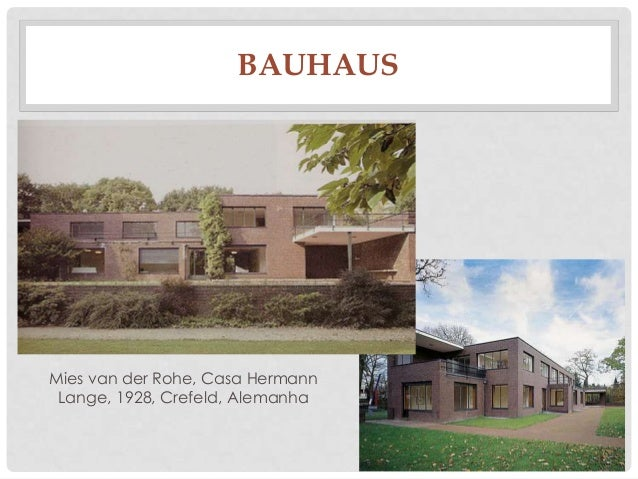 BAUHAUSMies van der Rohe, Casa HermannLange, 1928, Crefeld, Alemanha