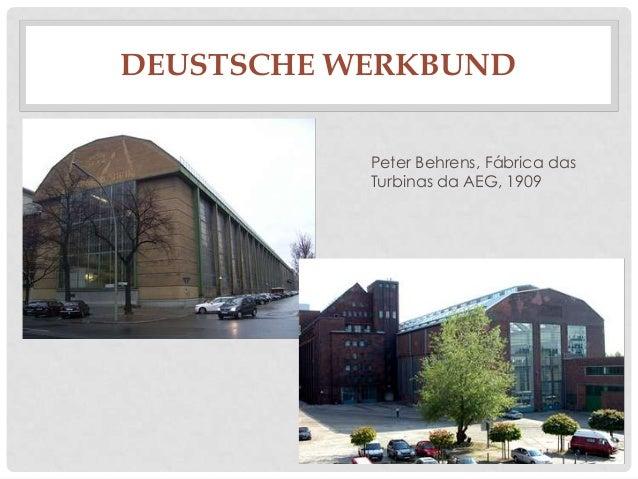 DEUSTSCHE WERKBUNDPeter Behrens, Fábrica dasTurbinas da AEG, 1909