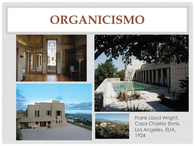 ORGANICISMOFrank Lloyd Wright,Casa Charles Ennis,Los Angeles, EUA,1924