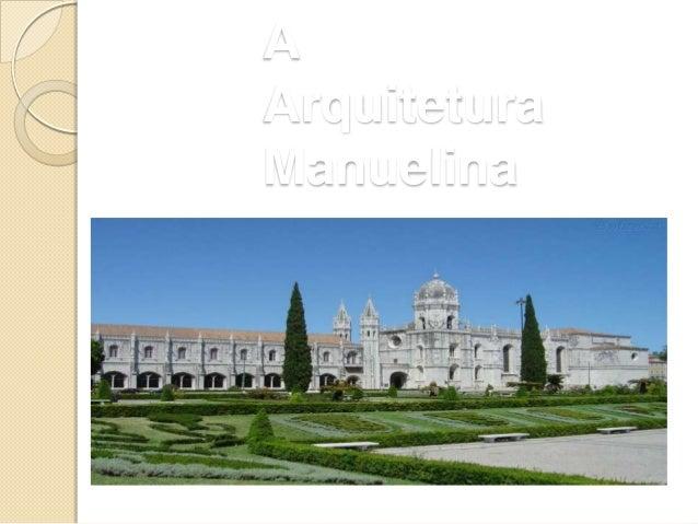 A Arquitetura Manuelina