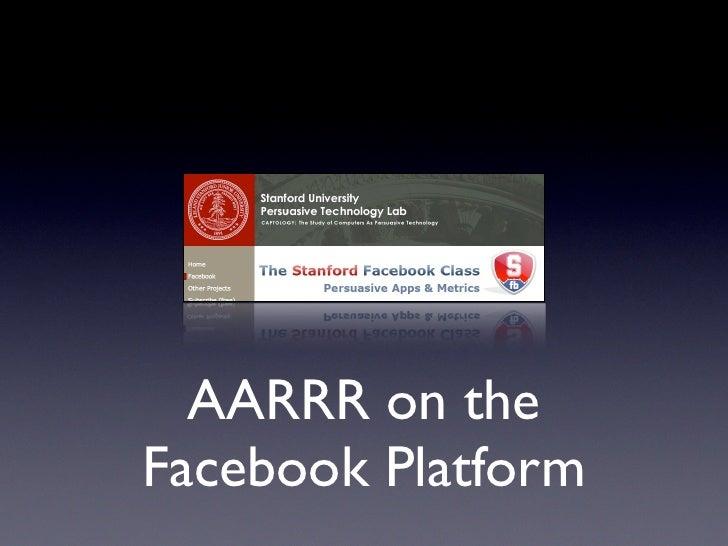AARRR on the Facebook Platform
