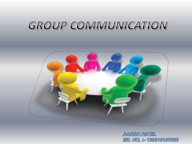 Importance Of Group Communication 105