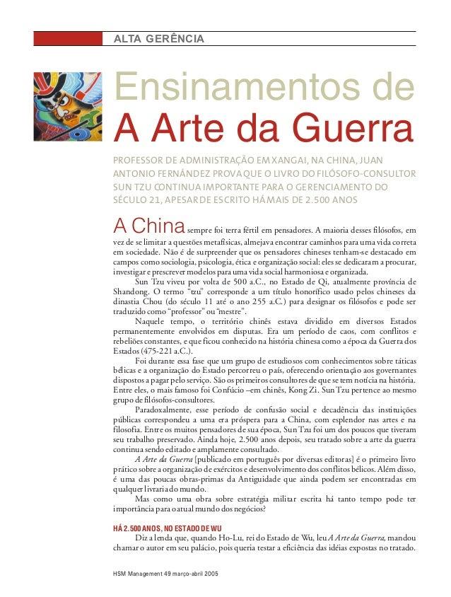 Ensinamentos de A Arte da Guerra ALTA GERÊNCIA PROFESSOR DE ADMINISTRAÇÃO EM XANGAI, NA CHINA, JUAN ANTONIO FERNÁNDEZ PROV...