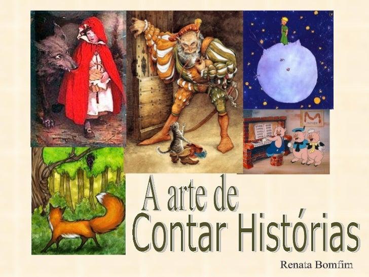 A arte de Contar Histórias Renata Bomfim