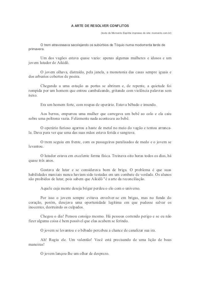 A ARTE DE RESOLVER CONFLITOS                                             (texto do Momento Espírita impresso do site: mome...
