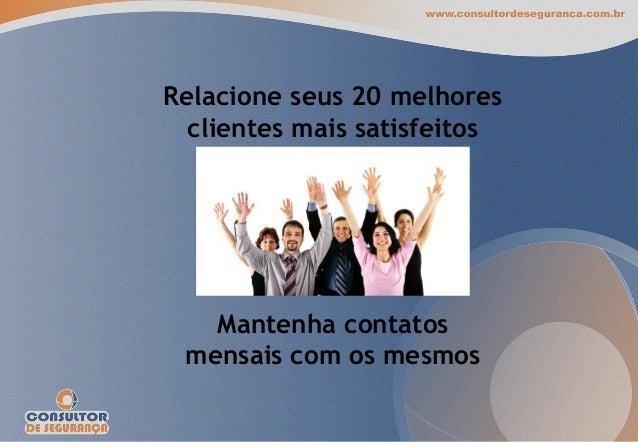 Visão 720° para negócios Crie produtos e serviços para os clientes e não para sí mesmos!