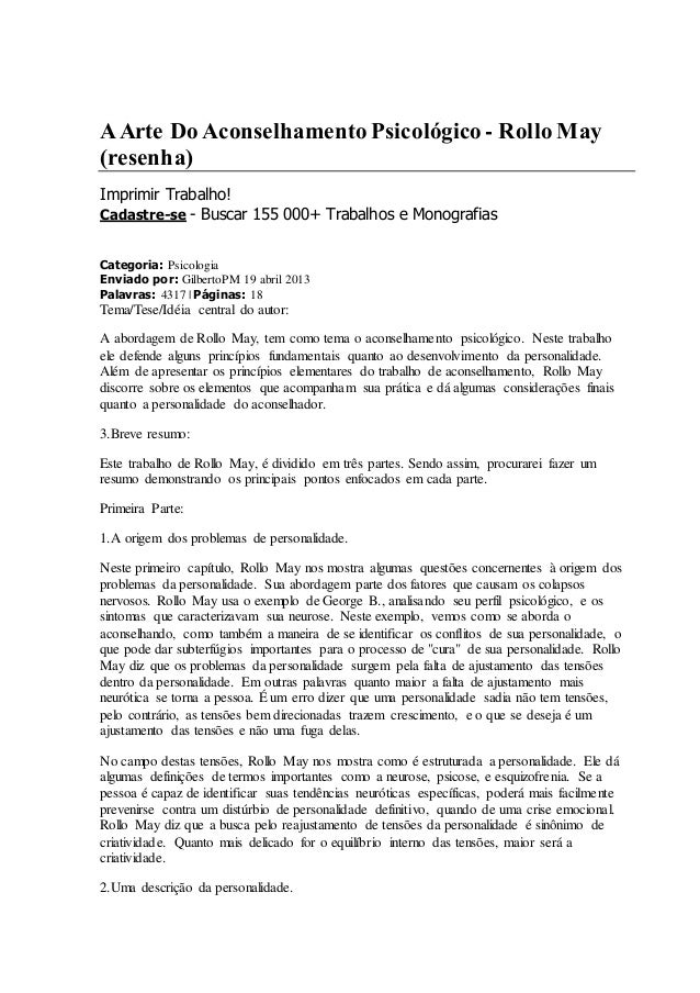 A Arte Do Aconselhamento Psicológico - Rollo May  (resenha)  Imprimir Trabalho!  Cadastre-se - Buscar 155 000+ Trabalhos e...