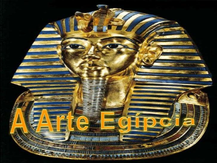    Bastante complexa em sua    organização social e muito    rica em suas realizações    culturais.   A civilização egíp...