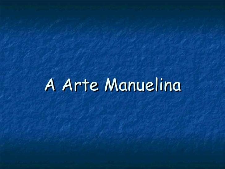 A Arte Manuelina
