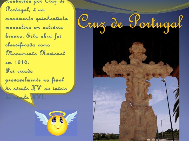 Sabias queostenta numa das    faces uma   escultura de      Cristo  Crucificado?