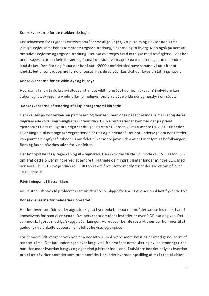 Konsekvenserne for de trækkende fugle  Konsekvensen for Fuglebeskyttelsesområde: Vestlige Vejler, Arup Holm og Hovsør Røn ...