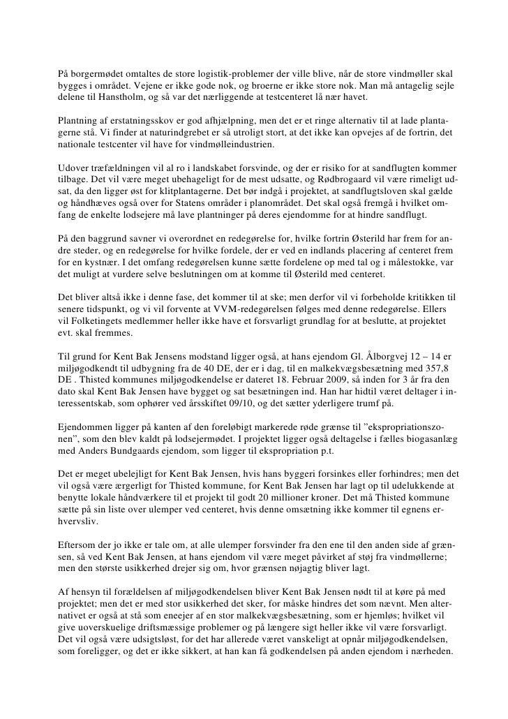 16.10.2009, Kent Bak Jensen: Indsigelse Akt nr. 23, alternativer, støj, logistik Slide 3
