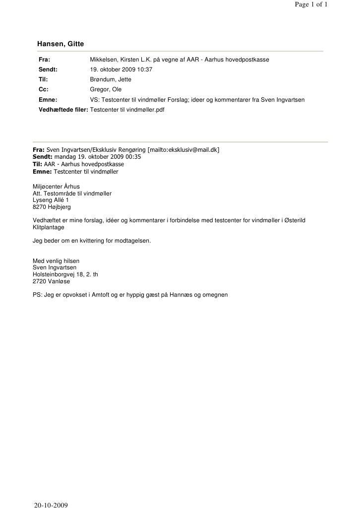 Page 1 of 1      Hansen, Gitte    Fra:               Mikkelsen, Kirsten L.K. på vegne af AAR - Aarhus hovedpostkasse   Sen...