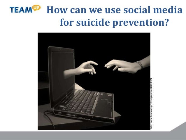 How can we use social media for suicide prevention? http://www.flickr.com/photos/aphrodite/66231929/