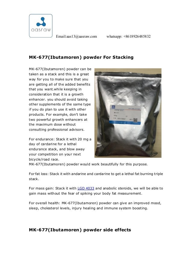 AAS --things i should know before i buy mk- 677 (ibutamoren
