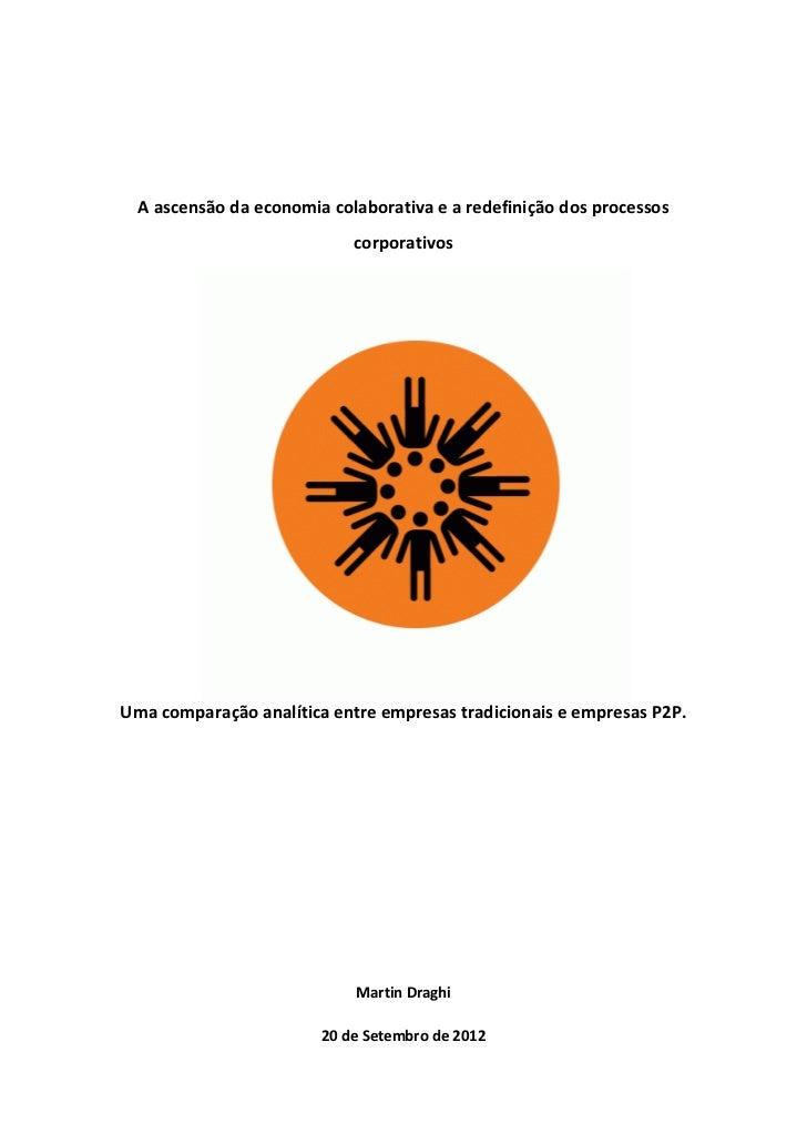 A ascensão da economia colaborativa e a redefinição dos processos                            corporativosUma comparação an...