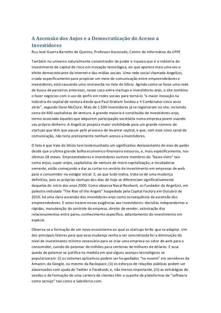 A Ascensão dos Anjos e a Democratização do Acesso aInvestidoresRuy José Guerra Barretto de Queiroz, Professor Associado, C...