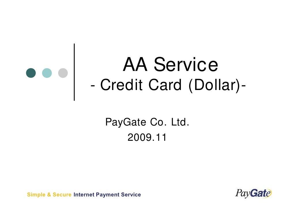AA Service                       - Credit Card (Dollar)-                             PayGate Co. Ltd.                     ...