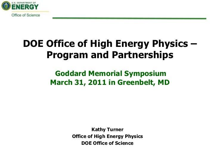 DOE Office of High Energy Physics: Program and Partnerships