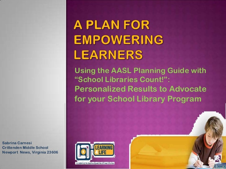 """Using the AASL Planning Guide with                               """"School Libraries Count!"""":                               ..."""