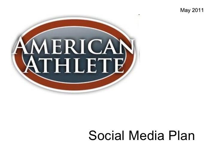Social Media Plan May 2011