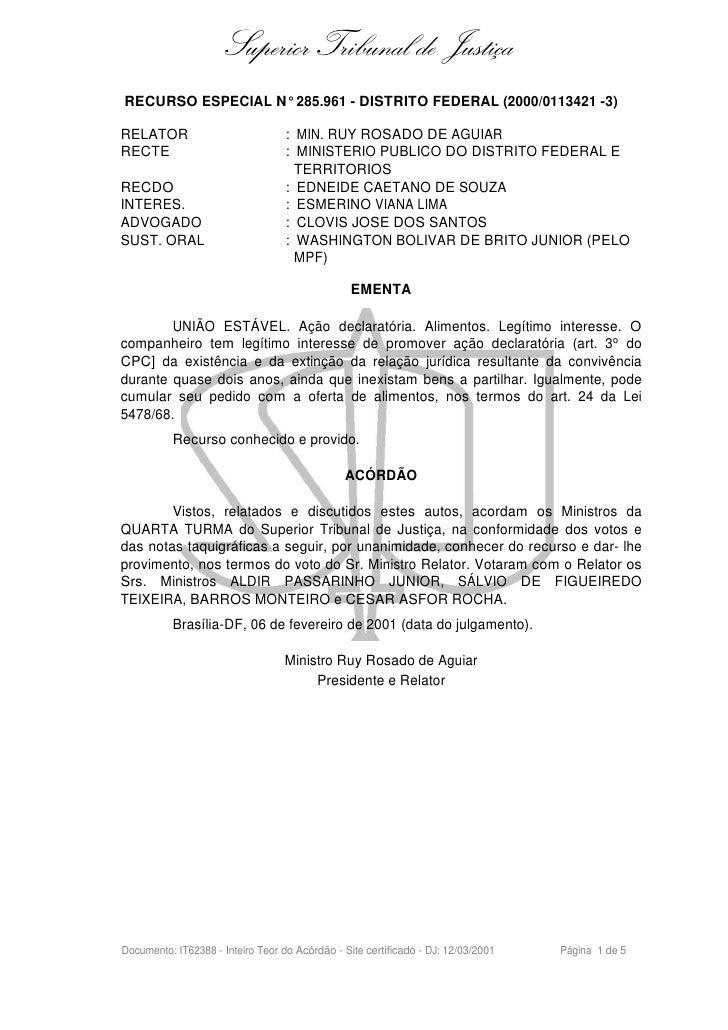Superior Tribunal de Justiça RECURSO ESPECIAL N° 285.961 - DISTRITO FEDERAL (2000/0113421 -3)  RELATOR                    ...