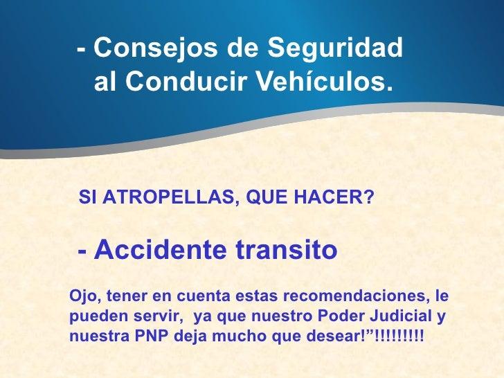 - Consejos de Seguridad  al Conducir Vehículos.SI ATROPELLAS, QUE HACER?- Accidente transitoOjo, tener en cuenta estas ...